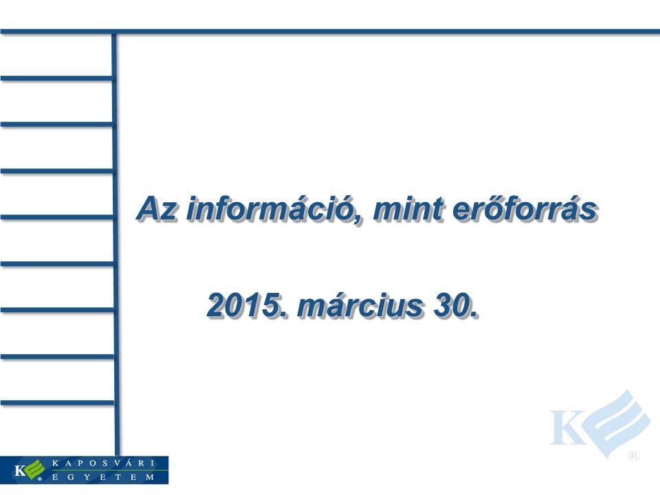 Az információ, mint erőforrás