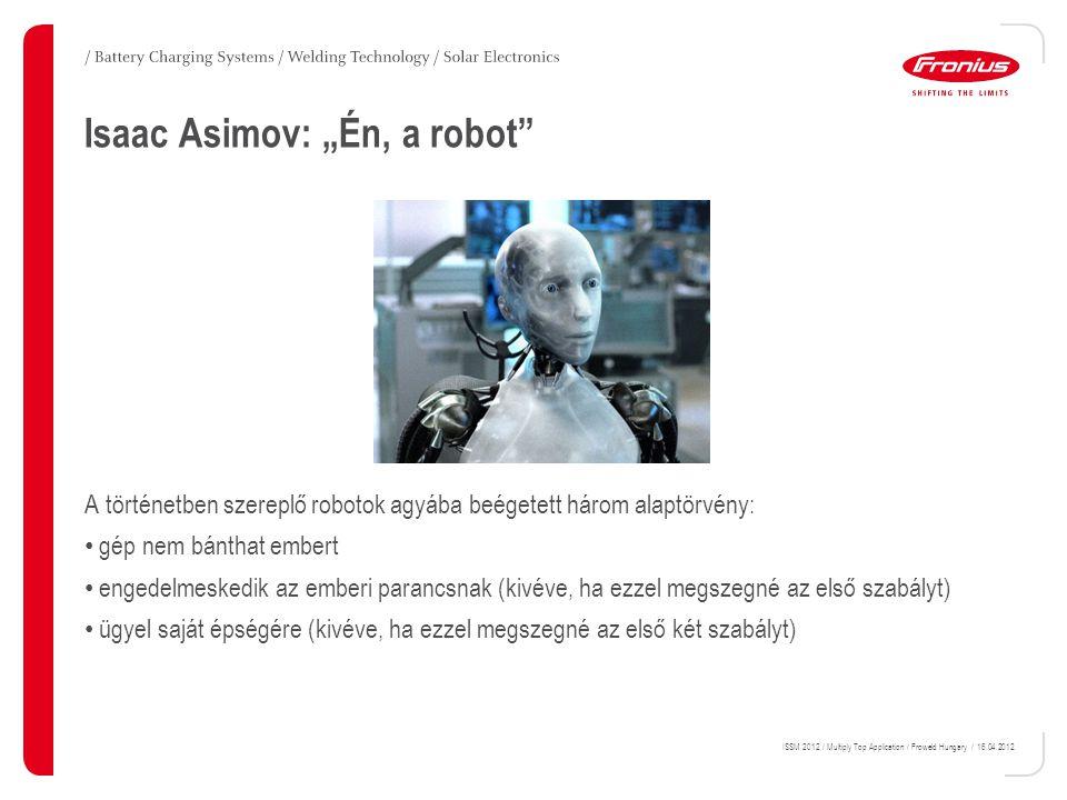"""Isaac Asimov: """"Én, a robot"""