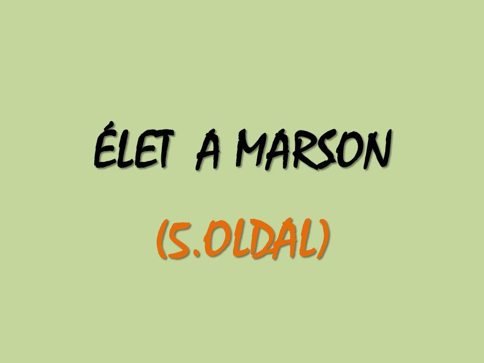 ÉLET A MARSON (5.OLDAL)