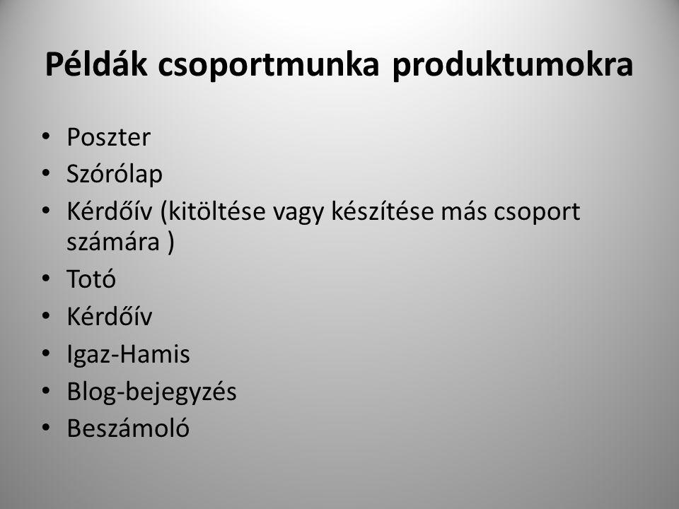 Példák csoportmunka produktumokra