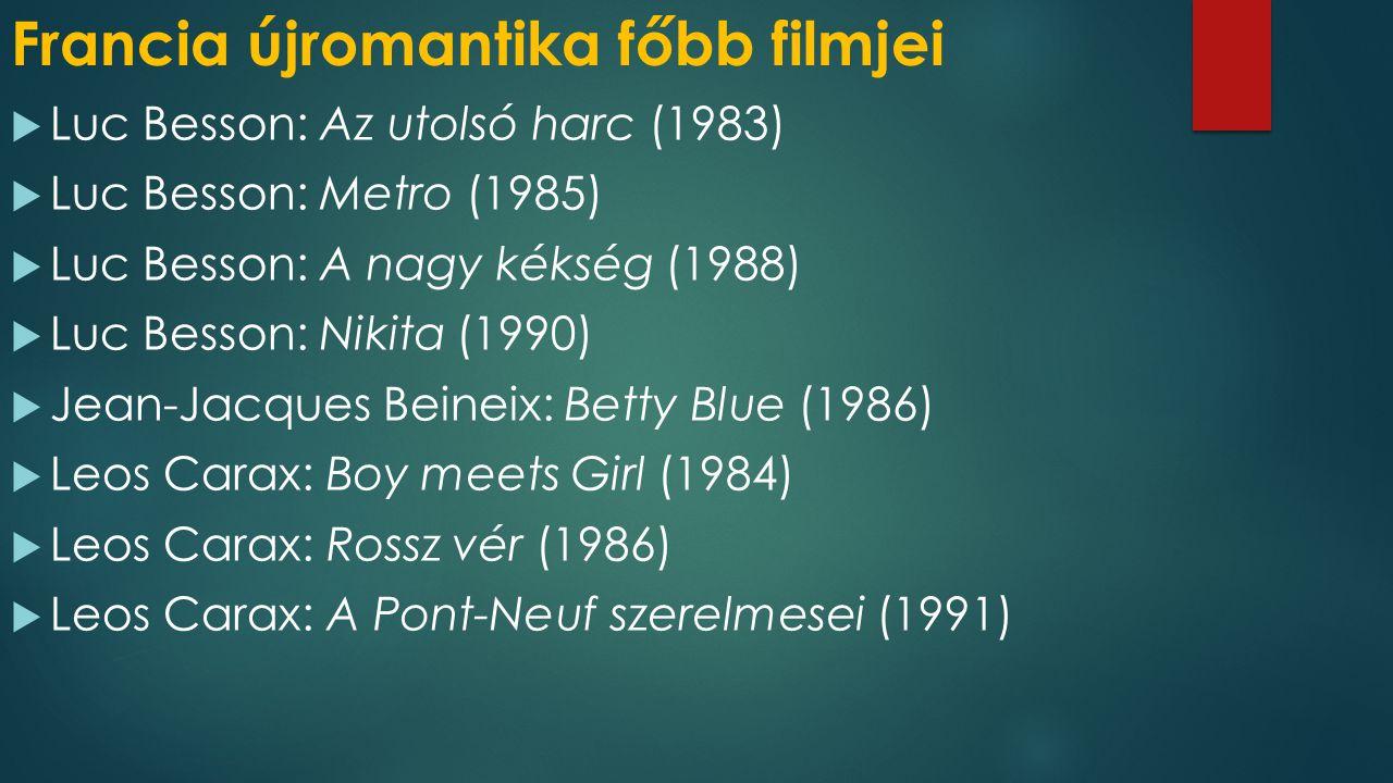 Francia újromantika főbb filmjei