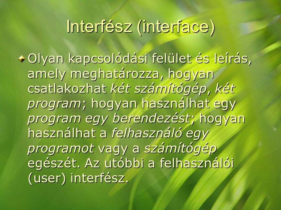 Interfész (interface)