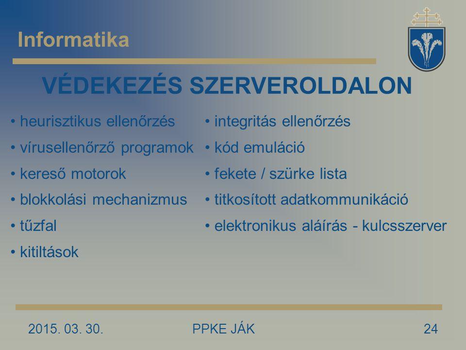 VÉDEKEZÉS SZERVEROLDALON