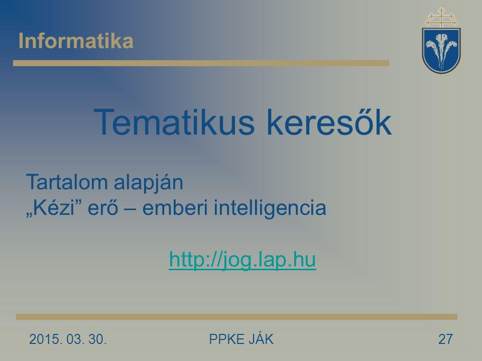 Tematikus keresők Informatika Tartalom alapján