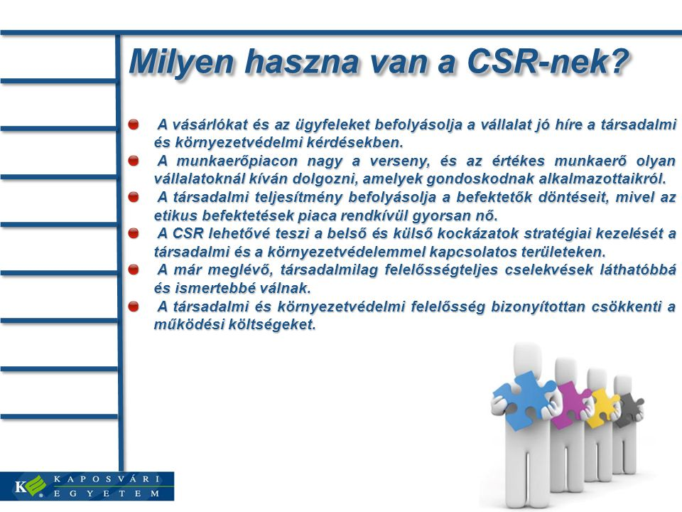 Milyen haszna van a CSR-nek