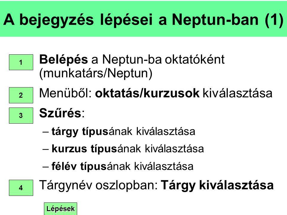 A bejegyzés lépései a Neptun-ban (1)