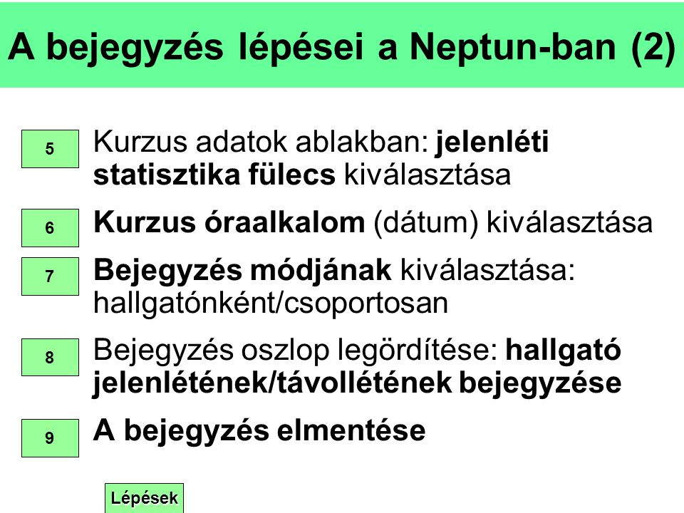 A bejegyzés lépései a Neptun-ban (2)