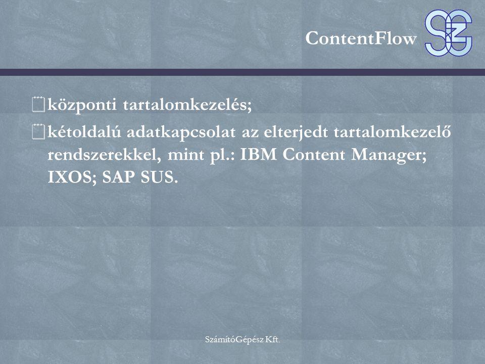 ContentFlow központi tartalomkezelés;