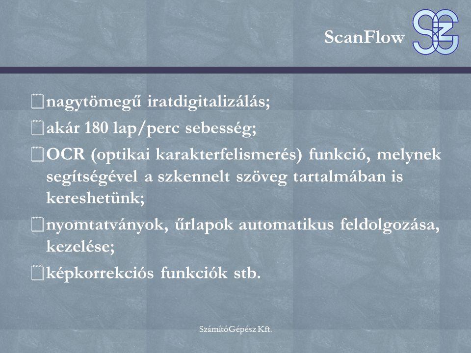 ScanFlow nagytömegű iratdigitalizálás; akár 180 lap/perc sebesség;