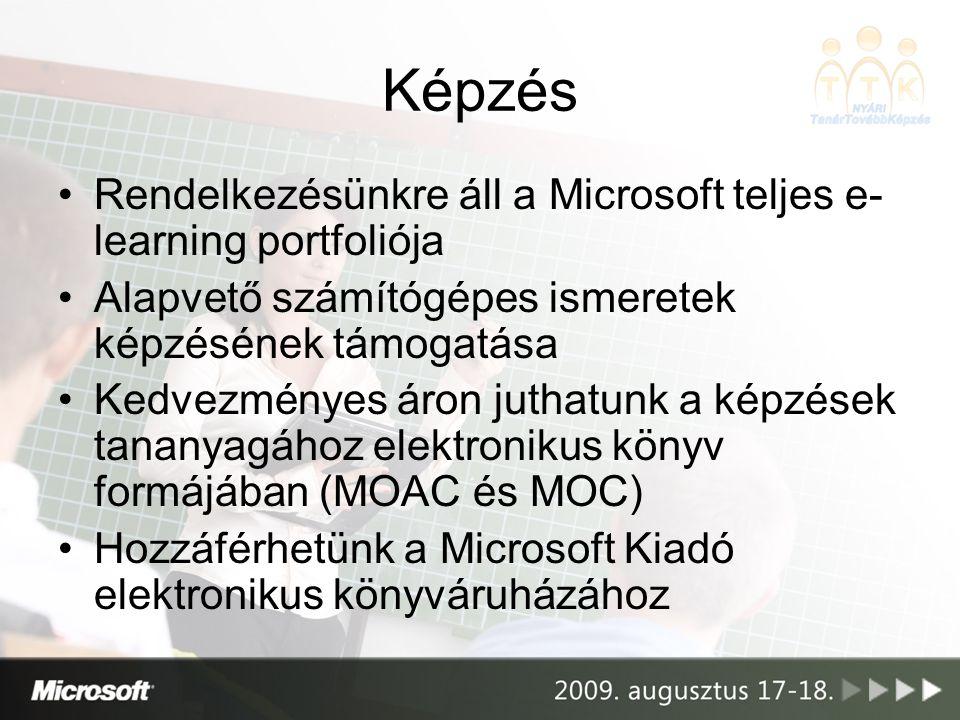 Képzés Rendelkezésünkre áll a Microsoft teljes e-learning portfoliója