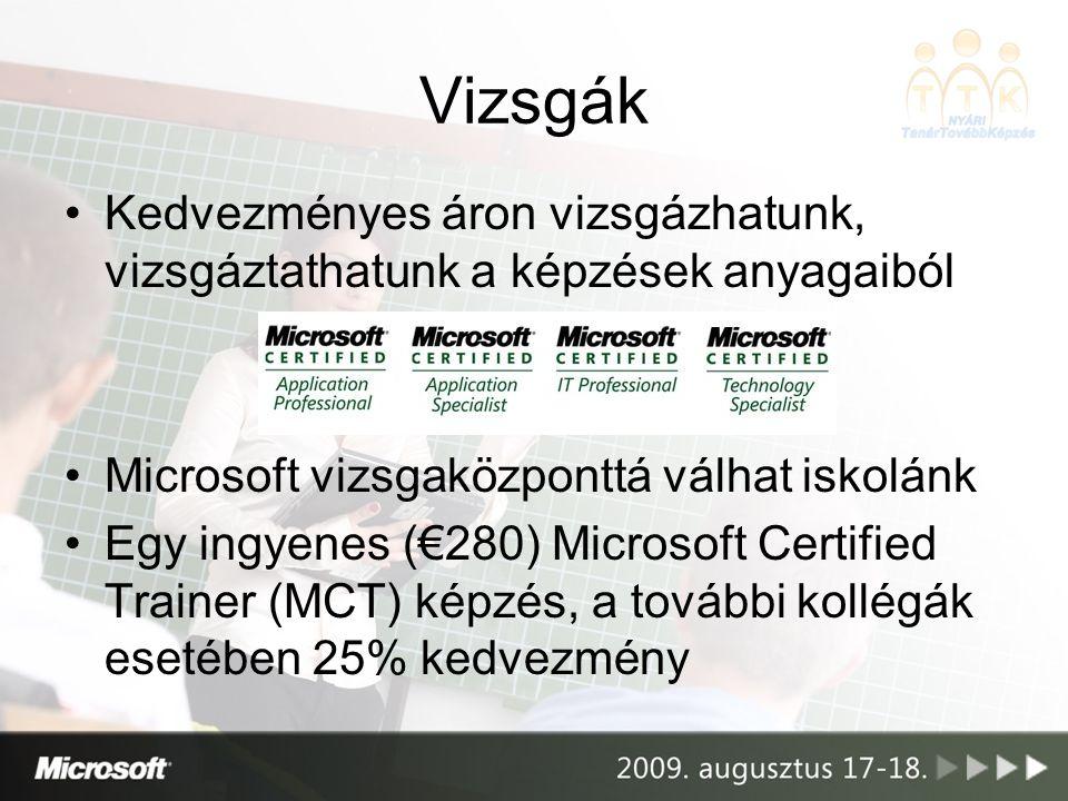 Vizsgák Kedvezményes áron vizsgázhatunk, vizsgáztathatunk a képzések anyagaiból. Microsoft vizsgaközponttá válhat iskolánk.