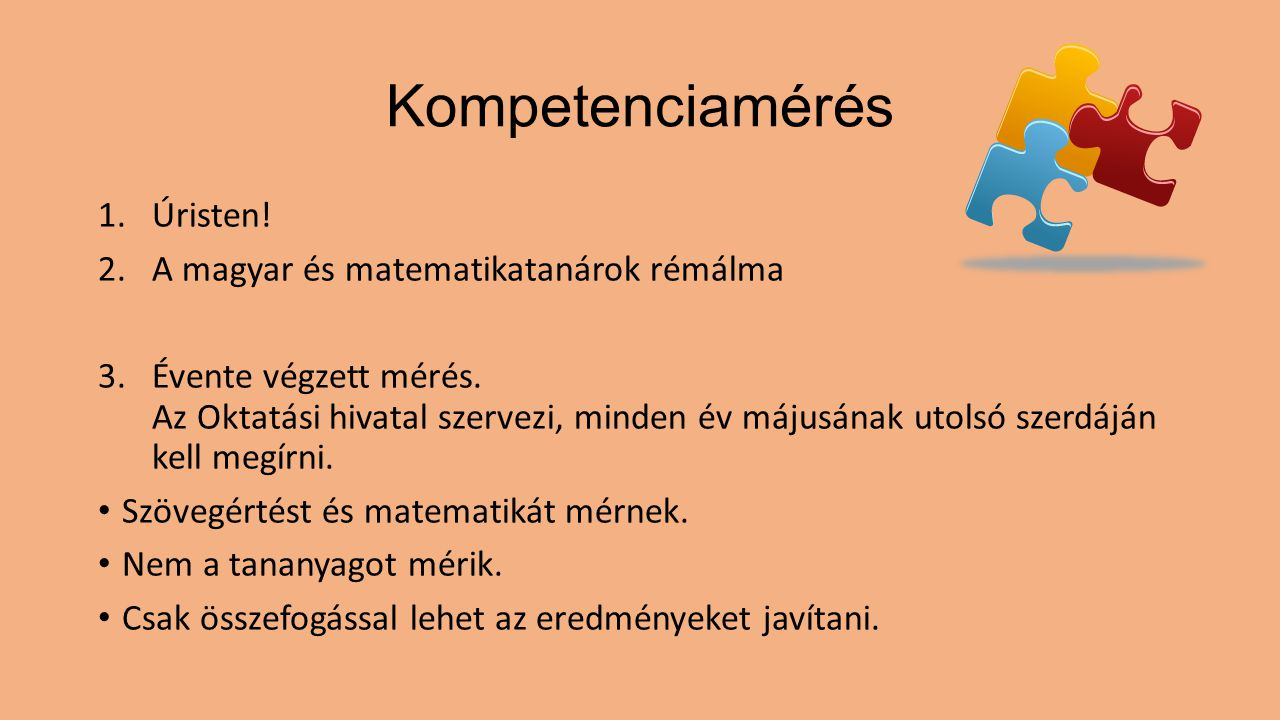 Kompetenciamérés Úristen! A magyar és matematikatanárok rémálma