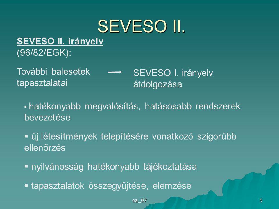 SEVESO II. SEVESO II. irányelv (96/82/EGK):
