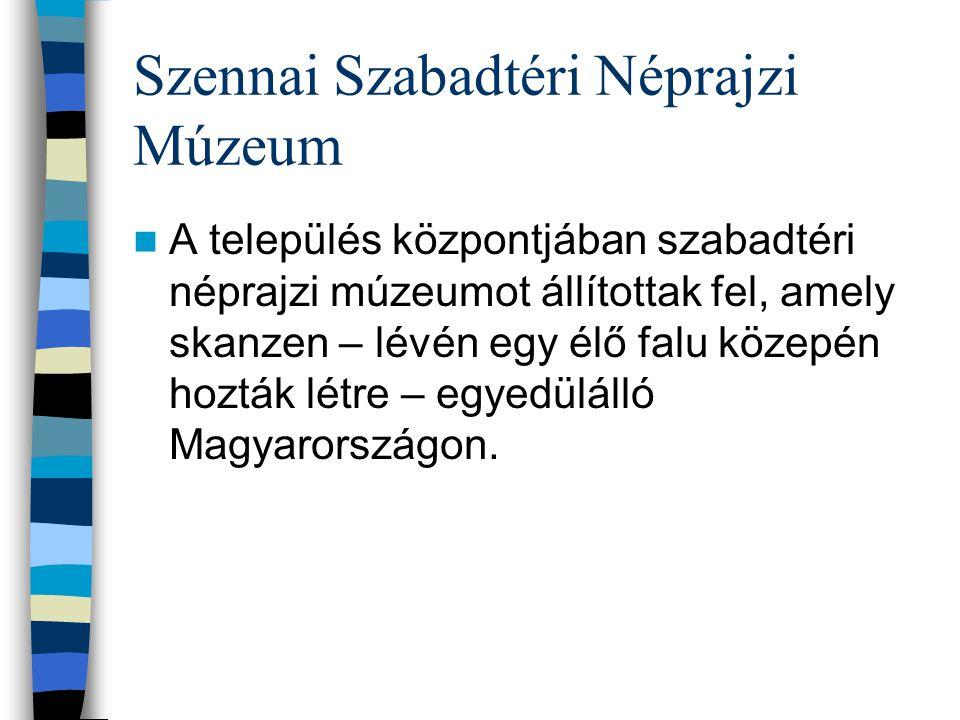 Szennai Szabadtéri Néprajzi Múzeum