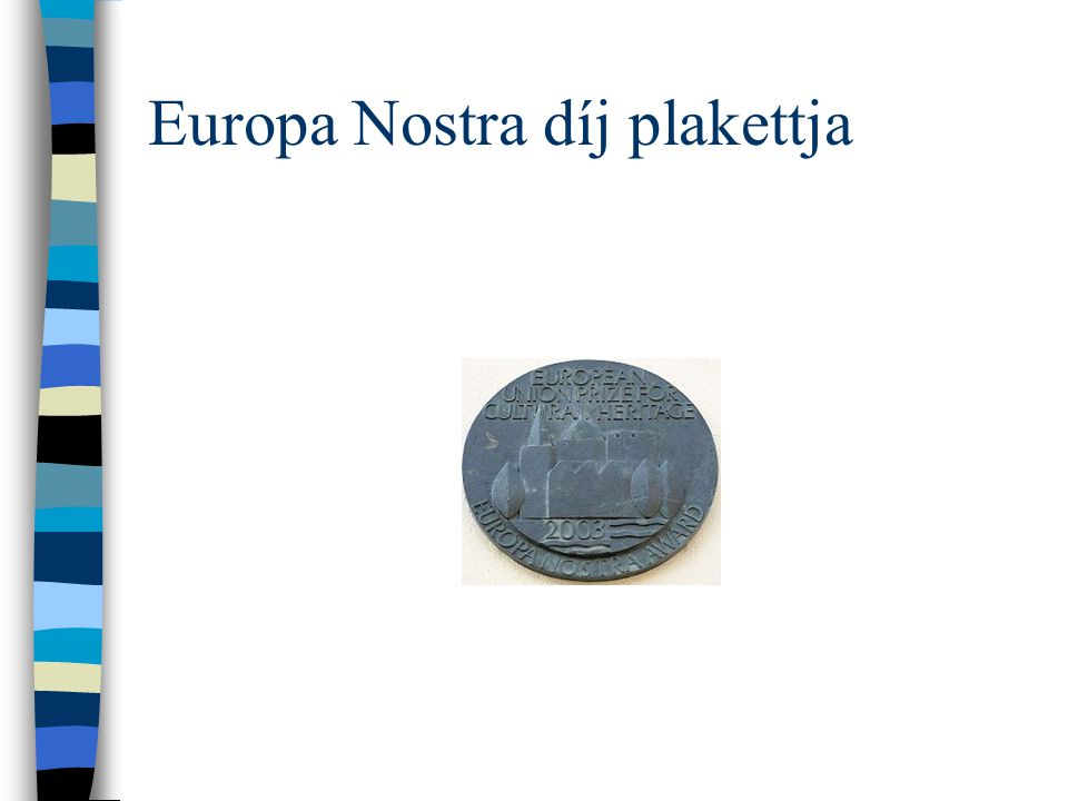 Europa Nostra díj plakettja