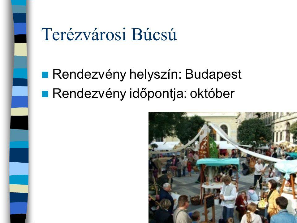 Terézvárosi Búcsú Rendezvény helyszín: Budapest