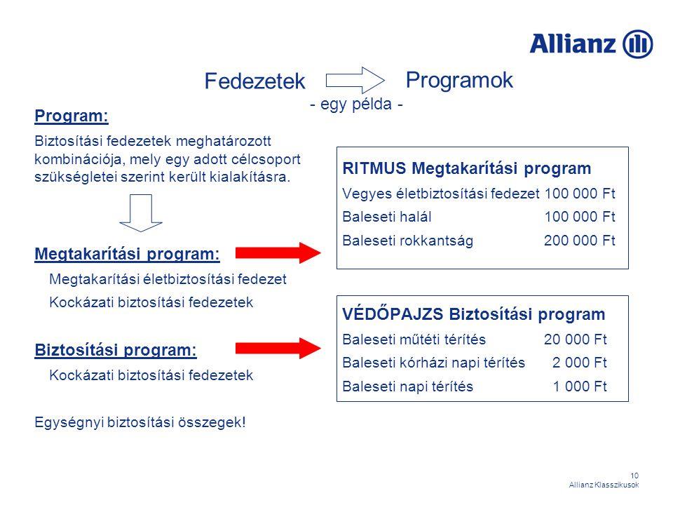 Programok Fedezetek - egy példa - Program: