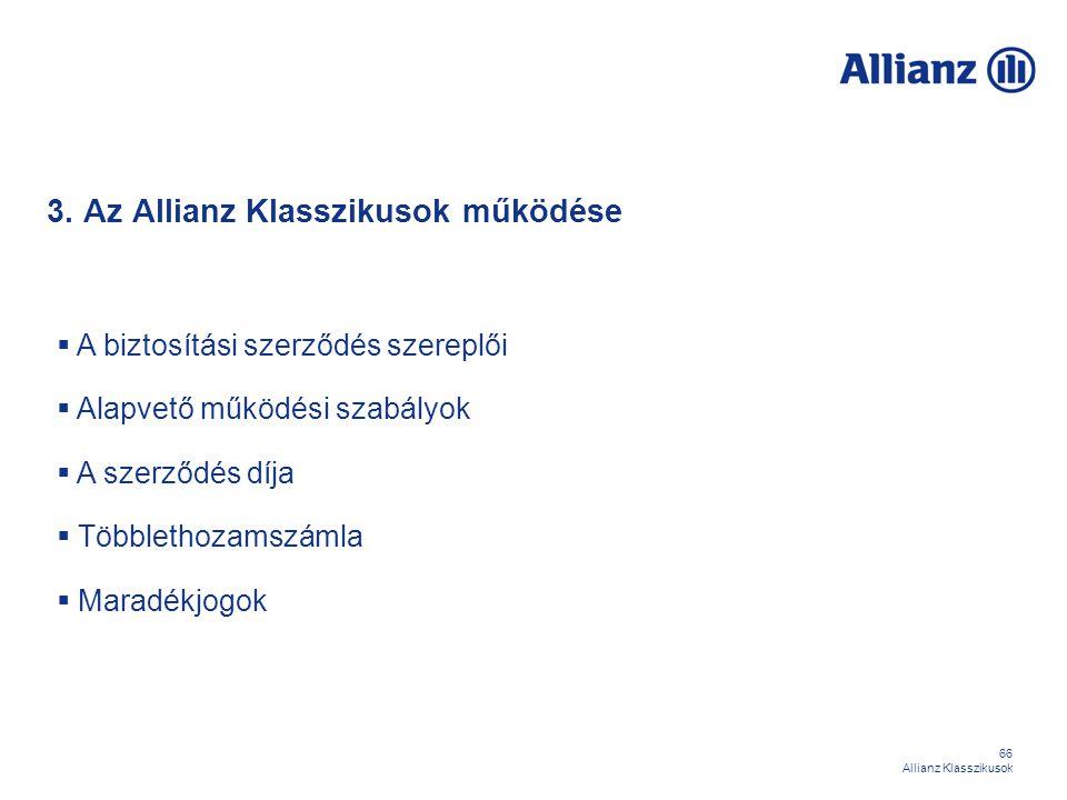 3. Az Allianz Klasszikusok működése