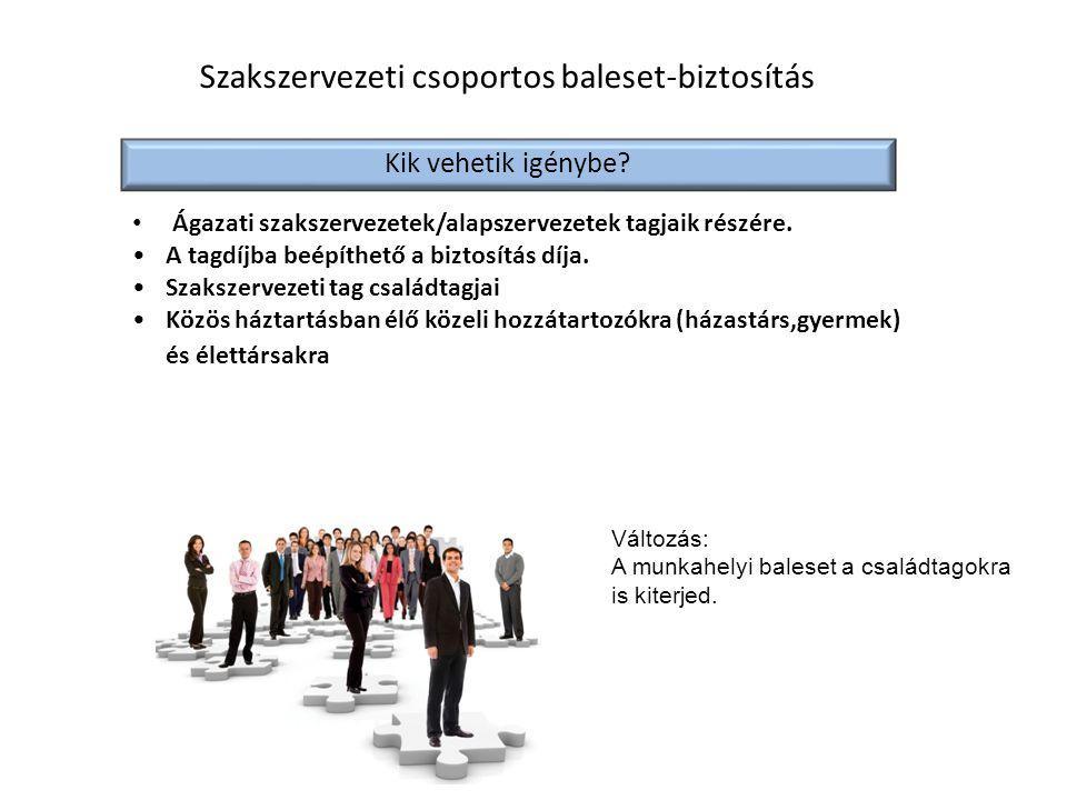 Szakszervezeti csoportos baleset-biztosítás