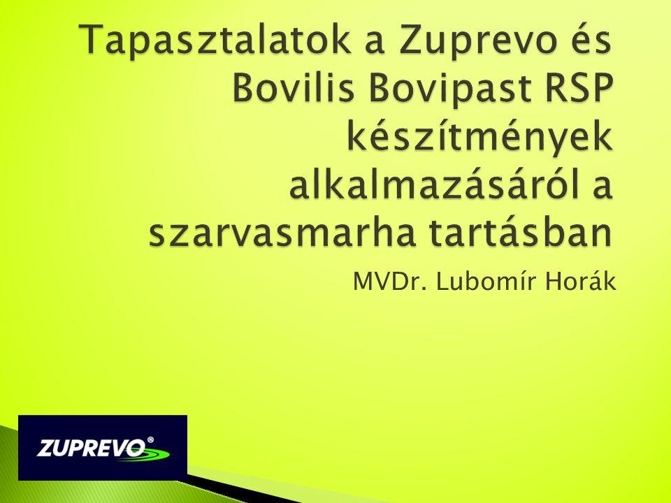 Tapasztalatok a Zuprevo és Bovilis Bovipast RSP készítmények alkalmazásáról a szarvasmarha tartásban