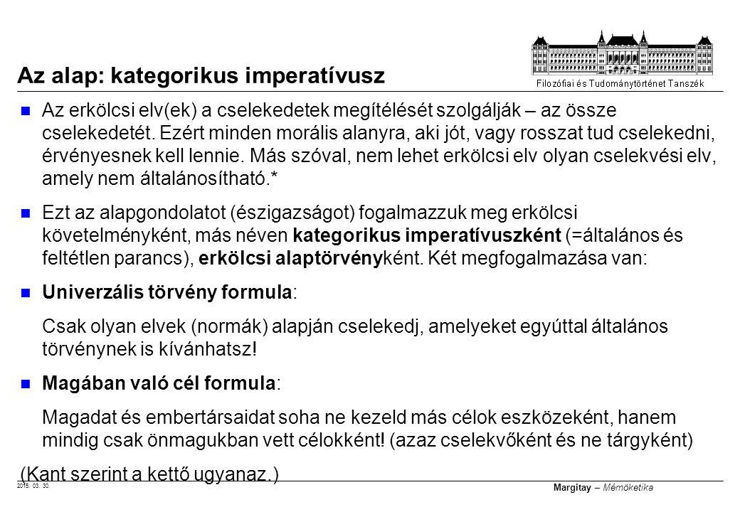 Az alap: kategorikus imperatívusz
