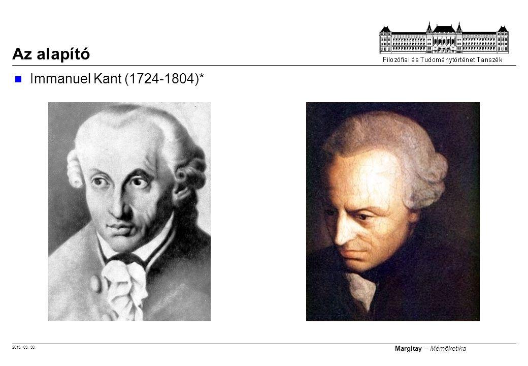 Az alapító Immanuel Kant (1724-1804)*