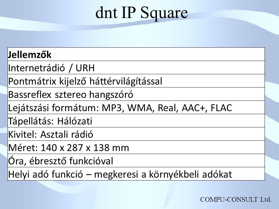 dnt IP Square Jellemzők Internetrádió / URH