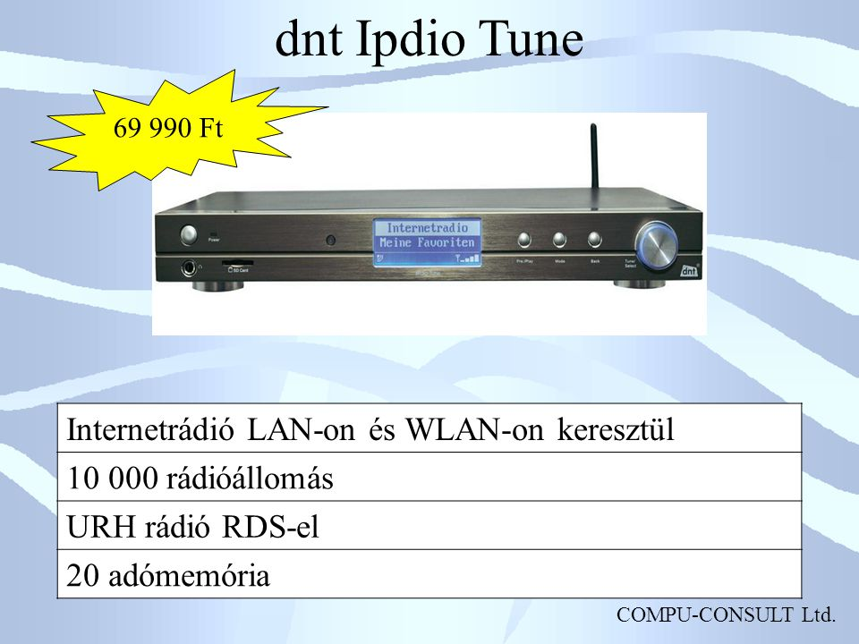 dnt Ipdio Tune Internetrádió LAN-on és WLAN-on keresztül