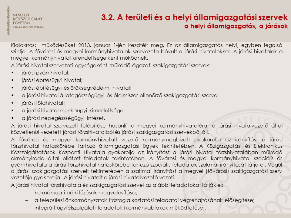 3.2. A területi és a helyi államigazgatási szervek a helyi államigazgatás, a járások