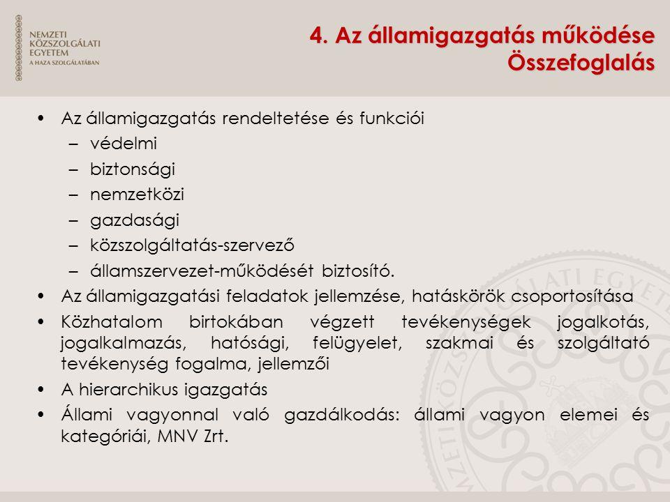4. Az államigazgatás működése Összefoglalás