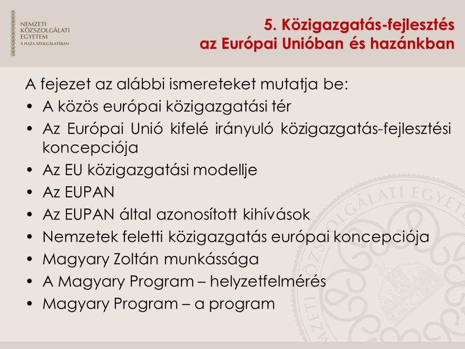 5. Közigazgatás-fejlesztés az Európai Unióban és hazánkban