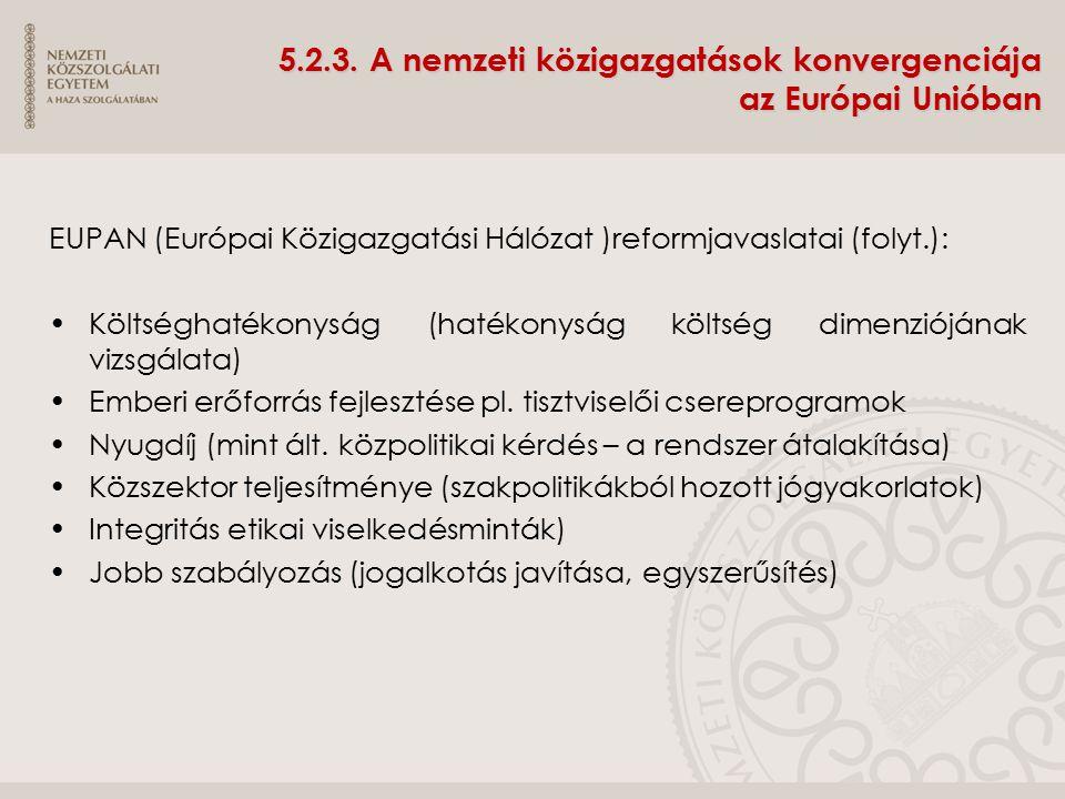 5.2.3. A nemzeti közigazgatások konvergenciája az Európai Unióban