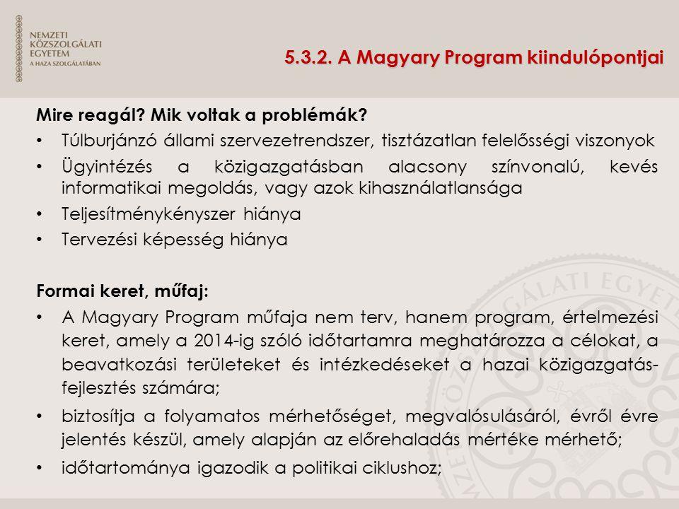 5.3.2. A Magyary Program kiindulópontjai