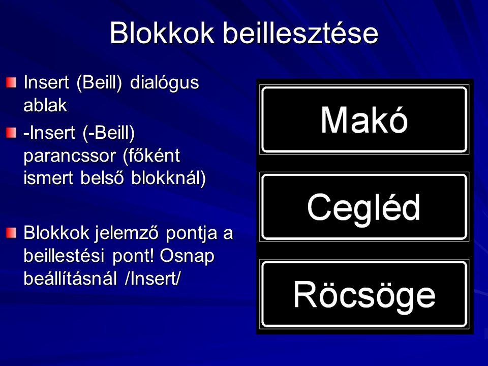 Blokkok beillesztése Insert (Beill) dialógus ablak