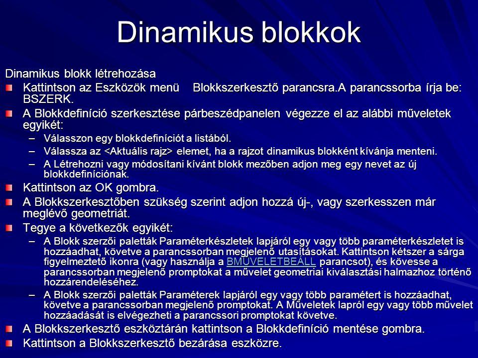 Dinamikus blokkok Dinamikus blokk létrehozása
