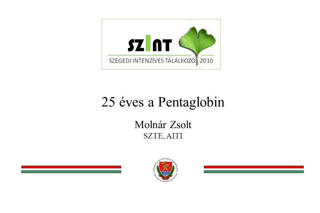 25 éves a Pentaglobin Molnár Zsolt SZTE, AITI