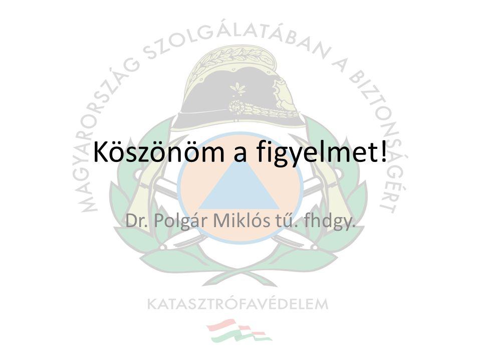 Dr. Polgár Miklós tű. fhdgy.