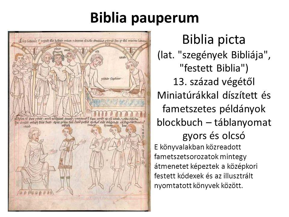 (lat. szegények Bibliája , festett Biblia )