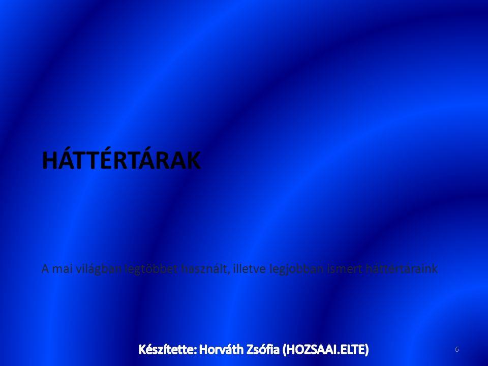 Készítette: Horváth Zsófia (HOZSAAI.ELTE)