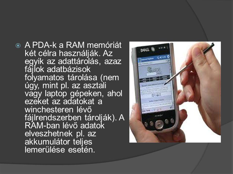 A PDA-k a RAM memóriát két célra használják