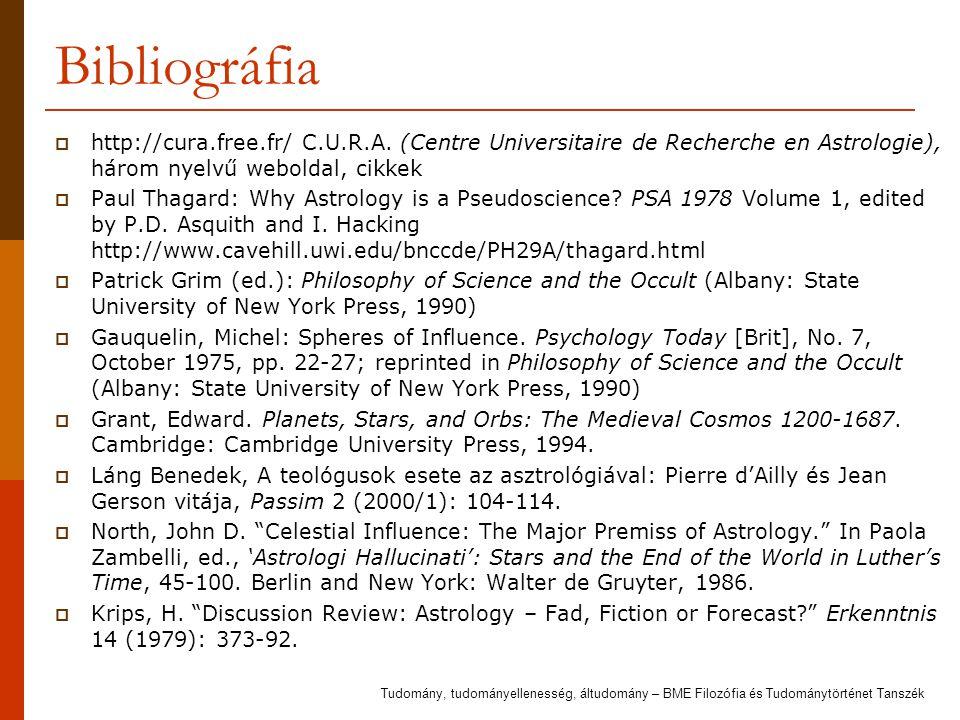 Bibliográfia http://cura.free.fr/ C.U.R.A. (Centre Universitaire de Recherche en Astrologie), három nyelvű weboldal, cikkek.