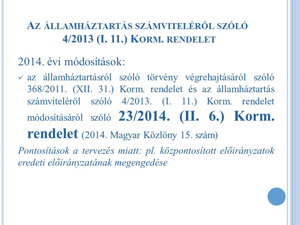 Az államháztartás számviteléről szóló 4/2013 (I. 11.) Korm. rendelet