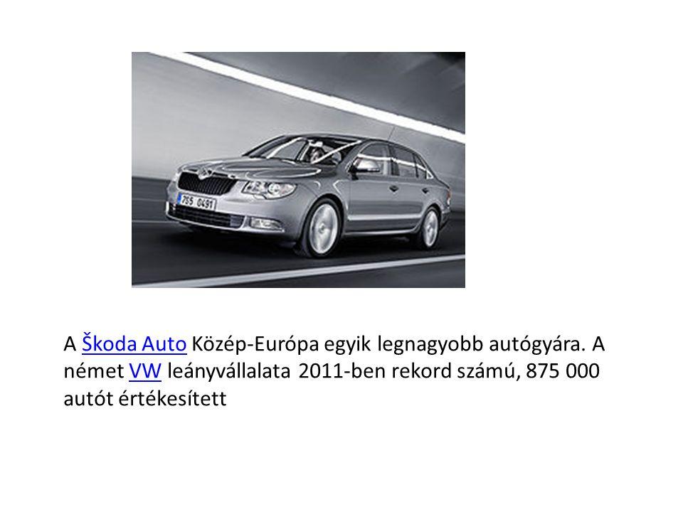 A Škoda Auto Közép-Európa egyik legnagyobb autógyára