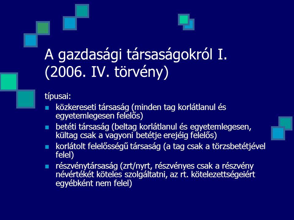 A gazdasági társaságokról I. (2006. IV. törvény)