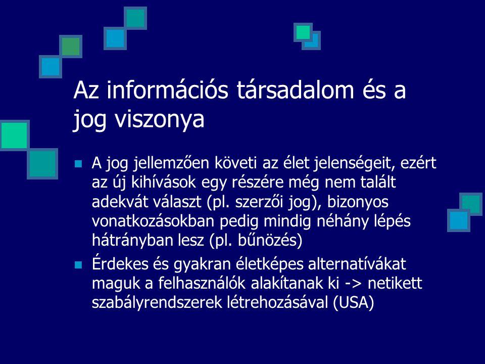 Az információs társadalom és a jog viszonya