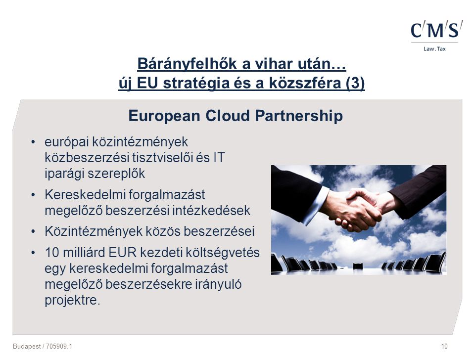 Bárányfelhők a vihar után… új EU stratégia és a közszféra (3)