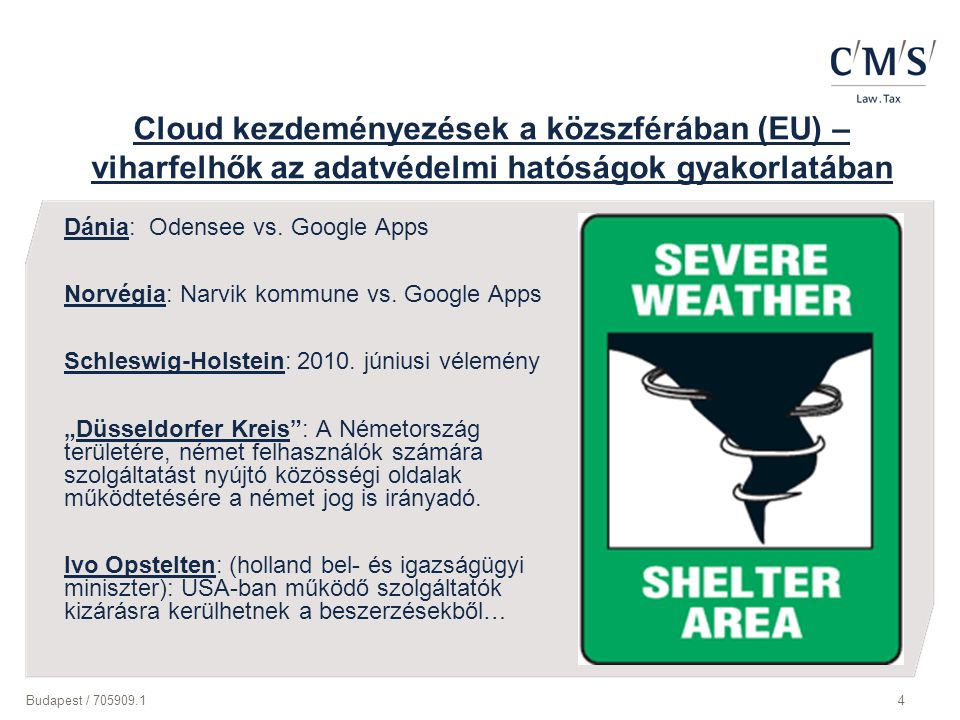 Cloud kezdeményezések a közszférában (EU) –viharfelhők az adatvédelmi hatóságok gyakorlatában