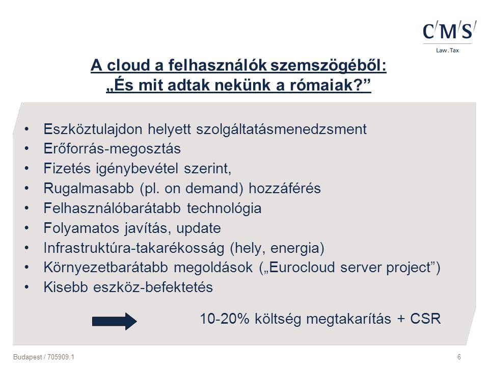 """A cloud a felhasználók szemszögéből: """"És mit adtak nekünk a rómaiak"""