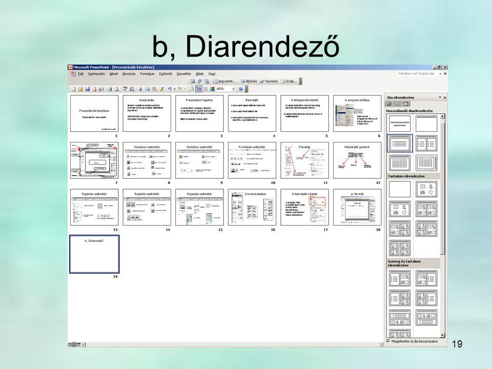 b, Diarendező