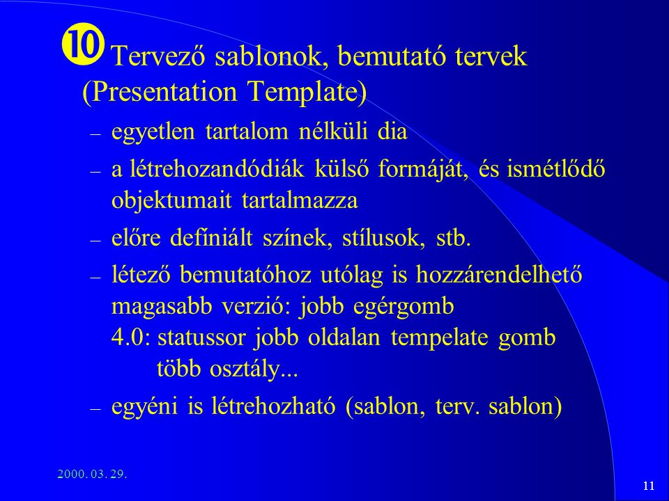 Tervező sablonok, bemutató tervek (Presentation Template)